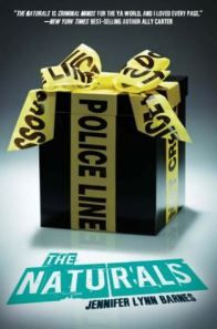 Cover image for The Naturals by Jennifer Lynn Barnes, a dramatic YA crime novel about teens with a talent for solving cold cases.