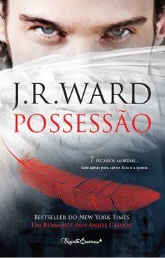 Morrighan: [DESTAQUE] Em Setembro pela Quinta Essência: POSSESSÃO de J.R. Ward (Anjos Caídos #5) - Capa