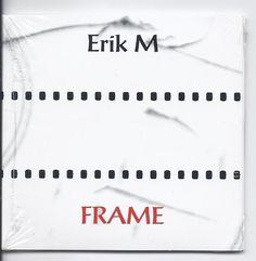 Erik M (eRikm / ErikM)  Mini CD Frame (Cinéma Pour L Oreille Series)
