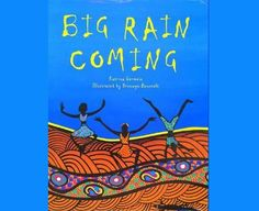 Big Rain Coming by Katrina Germein – An Integrated Maths and Science Lesson for 1/2 Science Curriculum, Science Books, Science Education, Science Lessons, Science Activities, Teaching Science, Classroom Activities, Teaching Plan, Teaching Geography