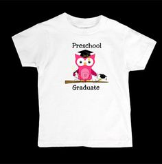 Preschool Graduation Tshirt-Class of 2013-Preschool Graduate-Adorable Owls on Etsy, $16.00