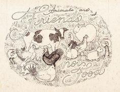 Animals are Friends. Not Food. Vegetarian Facts, Going Vegetarian, Going Vegan, Vegetarian Quotes, Vegan Gains, Save Nature, Vegan Memes, Animal Activist, Vegan Animals