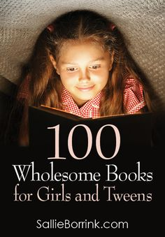 Discover 100 wholesome books for girls and tweens including books that work well for highly sensitive girls who need to avoid books with stressful or negative topics Books For Tween Girls, Good Books For Tweens, Girls Toys, Homeschool Books, Homeschooling, Kids Reading, Reading Lists, Early Reading, Reading Time