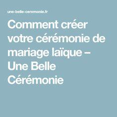 Comment créer votre cérémonie de mariage laïque – Une Belle Cérémonie