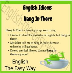 Do not give up _______.  1. hang in there 2. keep trying 3. both http://english-the-easy-way.com/Idioms/Hang_In_There.html #EnglishIdiom