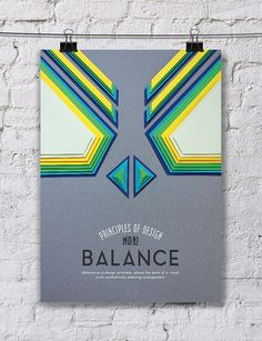 This piece is literally designed to portray balance. The colors, lines and shapes all help form symmetry, which leads to balance.