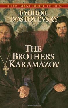 The Brothers Karamazov (Dover Thrift Editions) by Fyodor Dostoyevsky http://www.amazon.com/dp/0486437914/ref=cm_sw_r_pi_dp_bE7Vub18MBN8R