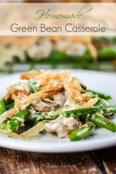Homemade Green Bean Casserole ~ http://FlavorMosaic.com