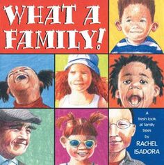 """What a Family!"" by Rachel Isadora amazoncom, famili 9780399242540, books, rachel isadora, family trees, babi book, famili tree, book list, families"