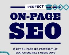 16 Key On-Page SEO Factors That Search Engines & Users Love [Infographic]