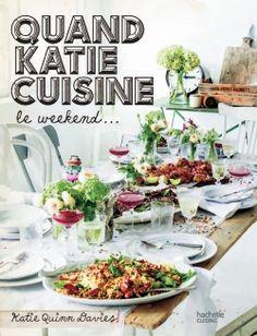 Quand Katie cuisine le week-end