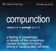 Compunction definition.