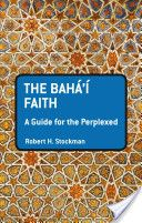 The Baha'i Faith: A Guide For The Perplexed by Robert Stockman (with parts on Baha'u'llah's exile to Istanbul and Edirne, Turkey)