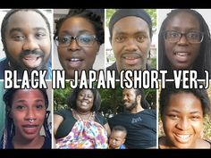 A video interview of eight people on what it's like being black in Japan. Many thanks to everyone who was willing to share their experiences and thoughts her...