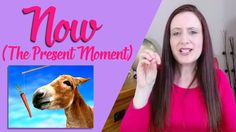 You Have 'NOW' So USE It. How To Live In The PRESENT Moment + It's Signi...