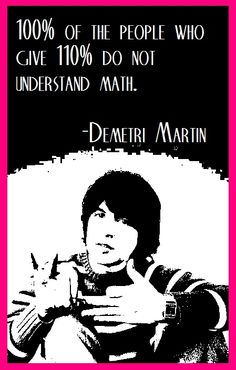 Demetri Martin giving 100%... and nothing more!