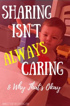 As parents we try to teach our kids to share, but ALWAYS sharing isn't really a thing of the real world. Read how I teach sharing, and other great skills to build a CARING child.