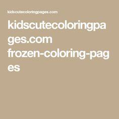 kidscutecoloringpages.com frozen-coloring-pages