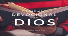 Tu Devocional Diario Con El Señor † Tu Tiempo Con Dios