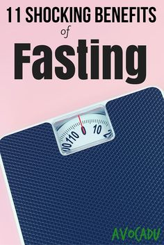 11 Proven Benefits of Fasting | Avocadu.com