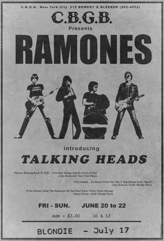 "therealhollywoodbandit: "" THE RAMONES 1975 C.B New York 3 dollars to see the Ramones, Talking Heads & Blondie on the they were famous. It says ''introducing''Talking Heads enough said. Rock Posters, Band Posters, Movie Posters, Ramones, Pop Rock, Rock N Roll, Rock Music, New Music, Cover Art"