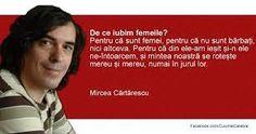 """S-a nascut la 1 iunie 1956 in Bucuresti. Este fiul lui Constantin Cartarescu, inginer, si al Mariei Cartarescu (n. Badislav). Dupa studiile liceale terminate la liceul """"Dimitrie Cantemir"""" din Bucuresti, a absolvit in 1980 Facultatea de Filologie a Universitatii... Thing 1, Famous Quotes, Qoutes, 1980, Life, Portrait, Universe, Famous Qoutes, Quotations"""