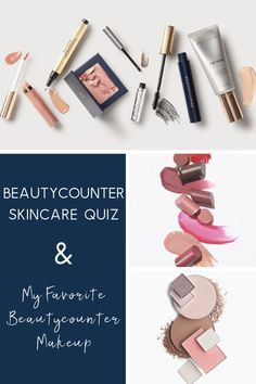 Take my Beautycounter Skincare Quiz to find out which skincare and Beautyocunter makeup works best for you! Beautycounter Makeup, Sheer Lipstick, Teacher Favorite Things, Healthy Skin Care, Brow Gel, Tinted Moisturizer, The Balm, Charcoal Mask, Clean Beauty