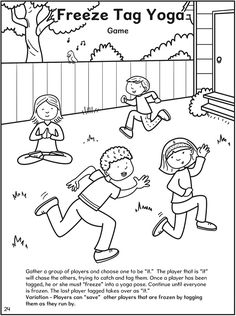 Sport and Game; Be Good to Your Body. Learning Yoga and Color the Pages. A Lovely addition to childrens creative minds and relaxing gameplay.  by Dover Publications