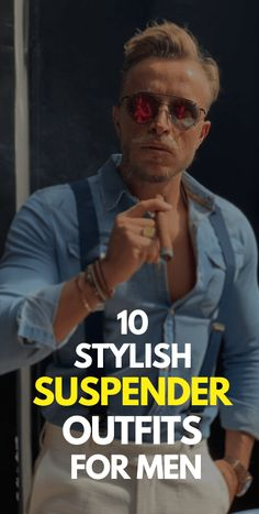 10 Stylish Suspender Outfits for Men Fashion 2020, Men's Fashion, Fashion Outfits, Fashion Trends, Mens Style Guide, Men Style Tips, Suspenders Outfit, Latest Mens Fashion, Mens Clothing Styles