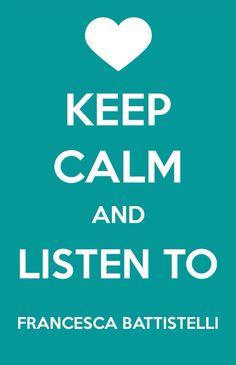Keep calm and listen to Francesca Battistelli