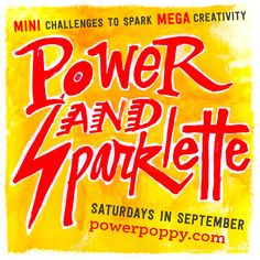 Power Poppy - The Blog: Power & Sparklette: Mini Challenge Week 1 - Comments are full of great quotes!