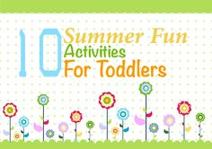 Top 10 Summer Activities for Toddlers
