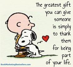 Remember this insight from Snoopy and Charlie Brown when you are thinking about spending big money on a gift for someone. A small gift of thanks is the greatest gift you can give. Charlie Brown Und Snoopy, Charlie Brown Quotes, Snoopy Images, Snoopy Pictures, Hug Quotes, Funny Quotes, Life Quotes, Drama Quotes, Phrase Choc