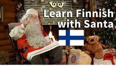 Santatelevision video: Learn easy Finnish with Santa Claus in Lapland Finland - discover nice words in Finnish with Father Christmas at Arctic Circle