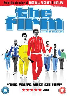 "FULL FILM! ""THE FIRM""  ""The Firm"" (2009) 90 min - Drama - 18 September 2009 Football hooligans organize themselves into firms that represent their favorite team. Director: Nick Love Stars: Paul Anderson, Calum MacNab and Daniel Mays/"