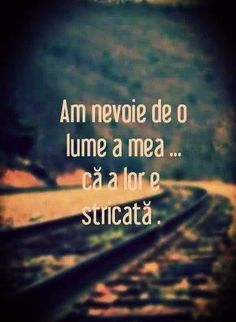 o lume a mea Strong Words, Wise Words, Haha So True, Rap Quotes, Funny Inspirational Quotes, Sad Stories, Wallpaper Quotes, Funny Texts, Cool Words