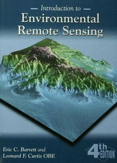 Introduction to Environmental Remote Sensing by Eric C. Barrett