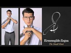 How to Tie a Small Knot - Ties Around the World - The Knots  - Ermenegildo Zegna