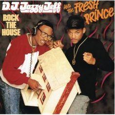 Rock The House  DJ Jazzy Jeff & The Fresh Prince