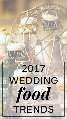20 Wedding Food Trends You'll See in 2017