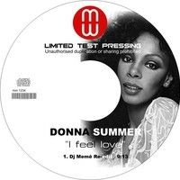 Donna summer- I feel Love( DJ MEMÊ RE-EDIT Bootleg ) RE-UP !! by DJ MEME on SoundCloud