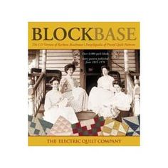 Blockbase   by The Electric Quilt Company