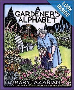 A Gardener's Alphabet: Mary Azarian: 9780618548811: Amazon.com: Books
