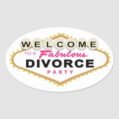 Shop Las Vegas Divorce Party Stickers created by enchantfancy. Breakup Party, Divorce Party, Party Props, Party Themes, Party Ideas, Freedom Party, Thank You Friend, Bye Felicia, Ending A Relationship