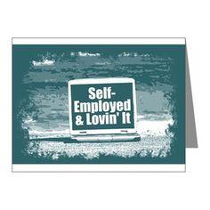 Self employed Note Cards  #self-employed #lovin'it #lovin #self #tshirt #sweatshirt #mug #bag #curtain #hoodie #profession #phonecase #clock #watch #cards #gifts #vneck #funny