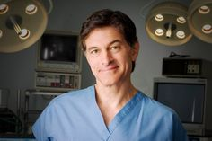 Dr. Oz. If only I could eat and exercise the way he says to!