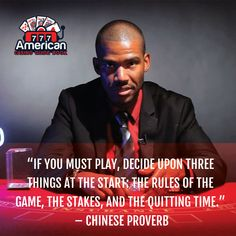 """""""If you must play, decide upon three things at the start: the rules of the game, the stakes, and the quitting time."""" - Chinese Proverb www.americancasinoguidebook.com/ . . . #casino #gambling #poker #bettingexpert #onlinecasino #casinoguide #travelwithACGB #americancasinoguidebook"""
