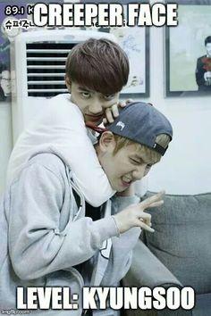 HAHAHA!! Kyungsoo...master of the Creeper face!