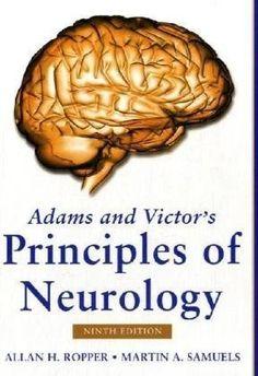 Adams and Victor's Principles of Neurology, Ninth Edition (Adams & Victor's Principles of Neurology) by Allan Ropper, http://www.amazon.com/dp/007149992X/ref=cm_sw_r_pi_dp_vhpbsb0T6ETXD