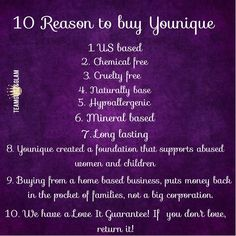 WHY Younique? Naturally based, every purchase supports abused women, cruelty free, hypoallergenic goodness!! www.katslashlove.com